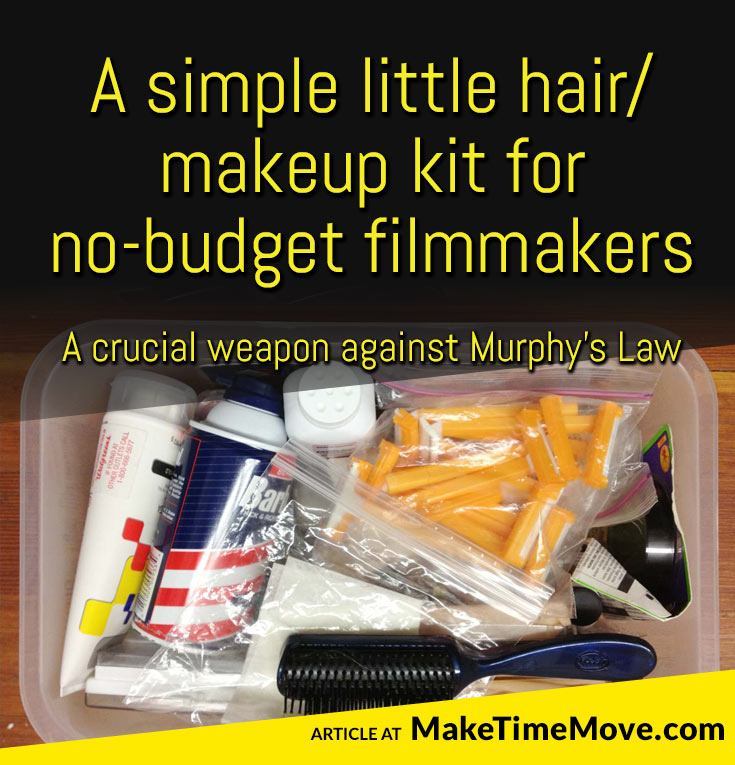 A simple little hair/makeup kit for no-budget filmmakers... a crucial weapon against Murphy's Law